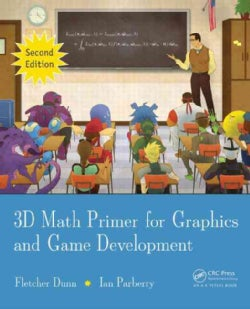 3D Math Primer for Graphics and Game Development (Hardcover)