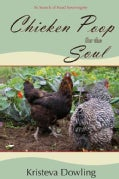 Chicken Poop for the Soul: In Search of Food Sovereignty (Paperback)