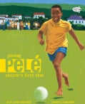 Young Pele: Soccer's First Star (Paperback)