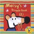 Maisy's Snuggle Book (Rag book)