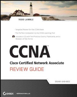 CCNA Cisco Certified Network Associate Review Guide Exam 640-802
