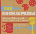 The Cookiepedia: Mixing, Baking, and Reinventing the Classics (Spiral bound)