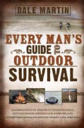 Every Man's Guide to Outdoor Survival (Paperback)