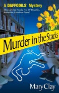 Murder in the Stacks: A Daffodils Mystery (Paperback)