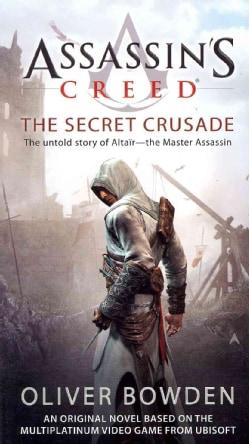 Assassin's Creed: The Secret Crusade (Paperback)