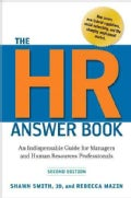 The HR Answer Book: An Indispensable Guide for Managers and Human Resources Professionals (Hardcover)