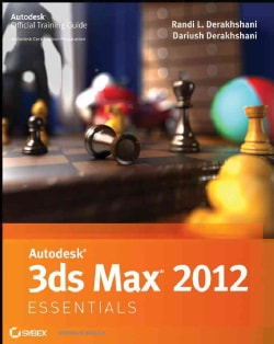 Autodesk 3ds Max 2012 Essentials (Paperback)