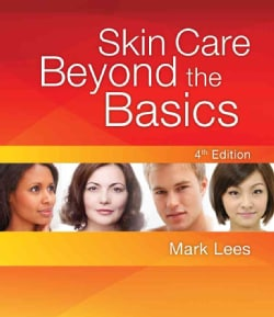 Skin Care: Beyond the Basics (Paperback)