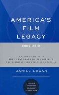 America's Film Legacy, 2009-2010: A Viewer's Guide to The 50 Landmark Movies Added To The National Film Registry ... (Paperback)