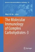 The Molecular Immunology of Complex Carbohydrates-3 (Hardcover)