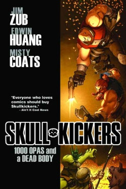 Skullkickers 1: 1000 Opas and a Dead Body (Paperback)