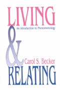Living and Relating: An Introduction to Phenomenology (Paperback)