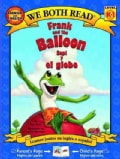 Frank and the Balloon / Sapi y el globo (Paperback)