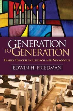 Generation to Generation: Family Process in Church and Synagogue (Paperback)