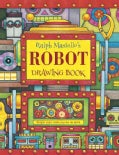 Ralph Masiello's Robot Drawing Book (Paperback)