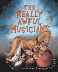 The Really Awful Musicians (Hardcover)