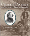 Charles Dickens and the Street Children of London (Hardcover)