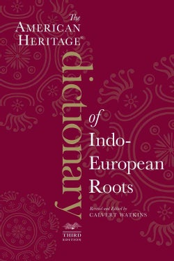 The American Heritage Dictionary of Indo-European Roots (Paperback)