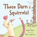 Those Darn Squirrels! (Paperback)