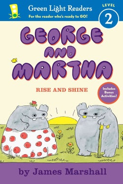 George and Martha Rise and Shine (Paperback)