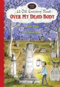 Over My Dead Body (Paperback)