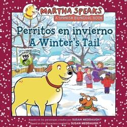 A Winter's Tail / Perritos en invierno (Paperback)