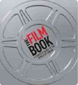 The Film Book: A Complete Guide to the World of Film (Hardcover)