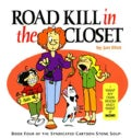 Road Kill in the Closet (Paperback)