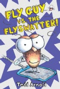 Fly Guy vs. The Flyswatter! (Hardcover)
