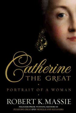 Catherine the Great: Portrait of a Woman (Hardcover)
