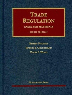 Trade Regulation: Cases and Materials (Hardcover)