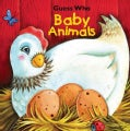 Guess Who Baby Animals (Board book)