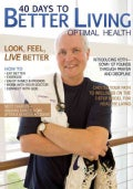 40 Days to Better Living--Optimal Health (Paperback)
