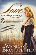 Love Finds a Home: 3 Historical Romances Make Falling in Love Simple and Sweet (Paperback)