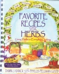 Favorite Recipes With Herbs: Using Herbs in Everyday Cooking (Spiral bound)