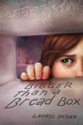 Bigger Than a Bread Box (Hardcover)