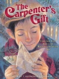 The Carpenter's Gift: A Christmas Tale About the Rockefeller Center Tree (Hardcover)