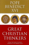 Great Christian Thinkers: From the Early Church Through the Middle Ages (Paperback)