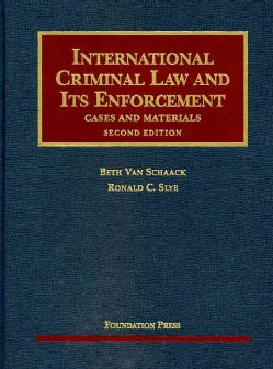 International Criminal Law and Its Enforcement: Cases and Materials (Hardcover)