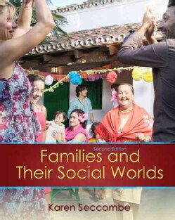 Families and Their Social Worlds (Paperback)