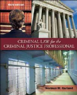 Criminal Law for the Criminal Justice Professional (Paperback)