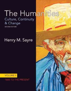The Humanities: Culture, Continuity & Change: 1600 to the Present (Paperback)