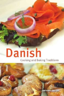 Danish Cooking and Baking Traditions (Hardcover)