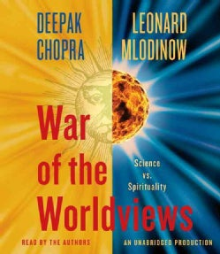 War of the Worldviews: Science vs. Spirituality (CD-Audio)