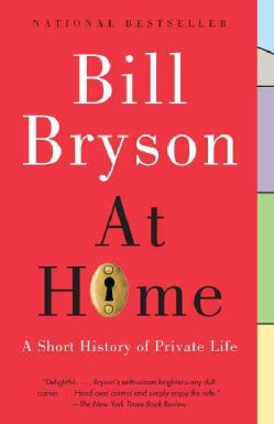 At Home: A Short History of Private Life (Paperback)