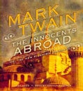 The Innocents Abroad: Or, The New Pilgrim's Progress (CD-Audio)