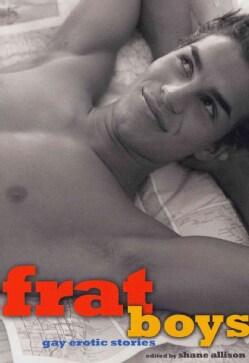 Frat Boys: Gay Erotic Stories (Paperback)