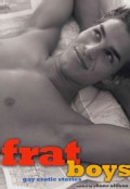 Frat Boys: Gay Erotic Stories (Paperback)
