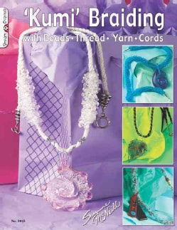 'kumi' Braiding: With Beads, Thread, Yarn,cords (Paperback)