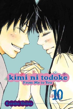 Kimi Ni Todoke: From Me to You 10 (Paperback)